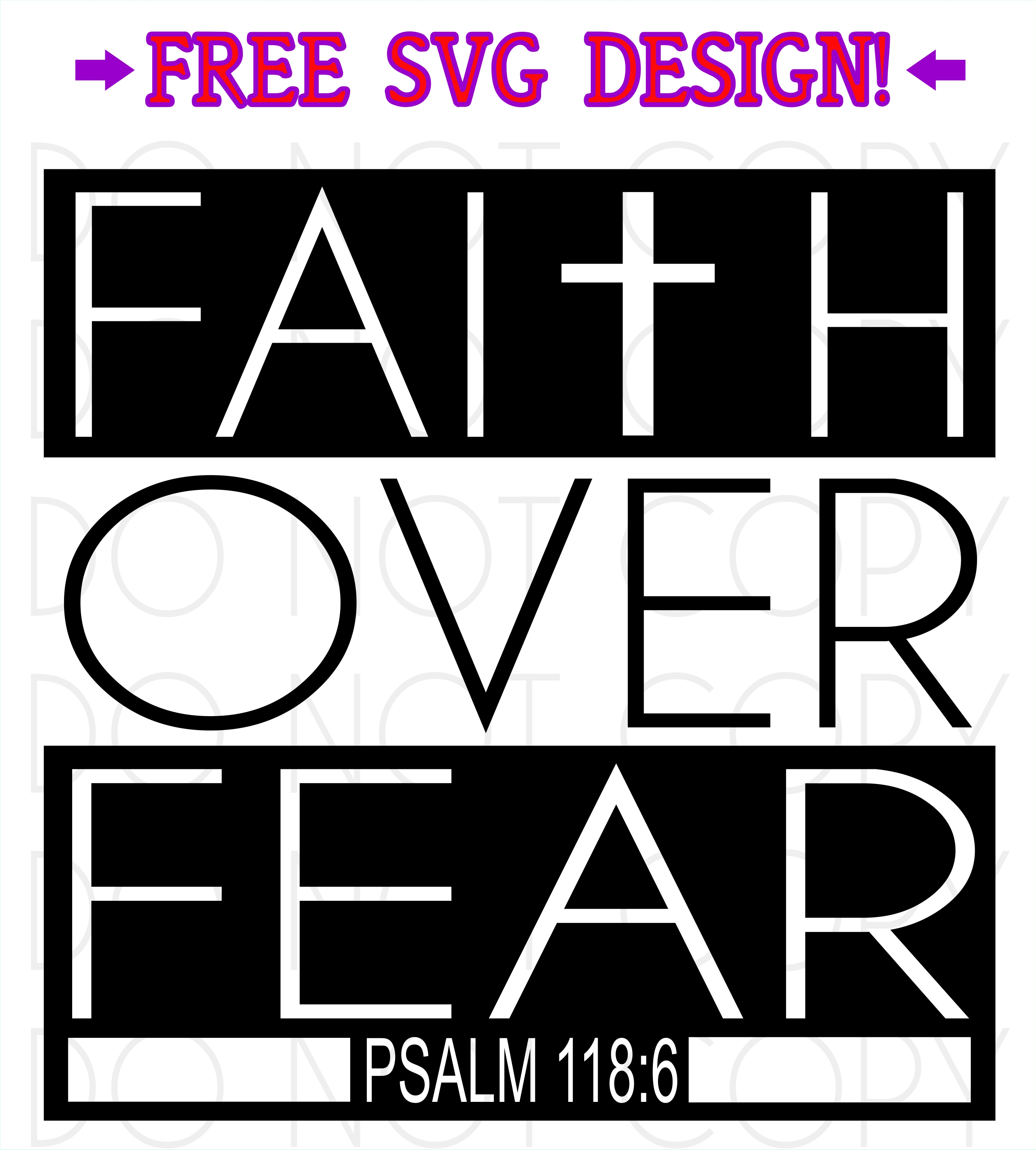 Free Faith Over Fear Svg Cut And Print Design Instant Digital Download